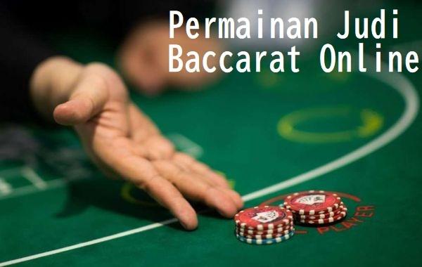 Permainan Judi Baccarat Online